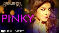 """PINKY"" Full Video Song & 039;Zanjeer& 039; ~ PrIyanka Chopra Ram Charan 