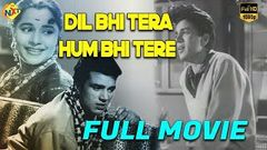 Dil Bhi Tera Hum Bhi Tere 1960 Hindi Full Movie | Balraj Sahni | Dharmendra | Kum Kum | TVNXT Hindi