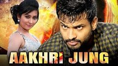 Aakhri Jung Full Hindi Dubbed Movie | Sumanth Shailendra, Radhika Pandit, P Ravi Shankar