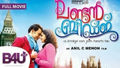 London Bridge (2014) - ROMANTIC FULL MOVIE HD | Nanditha Raj, Prithviraj Sukumaran, Pratap K Pothen