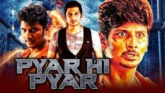 Pyar Hi Pyar Aasai Aasaiyai Hindi Dubbed Movie | Jiiva, Sharmelee, Santhoshi, Livingston