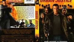 Steven Seagal (Urban Justice) full movie 2007