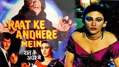 Raat Ke Andhere Mein 1987 | Javed Khan, Dipika, Mazhar Khan | Horror Hindi Full Movie