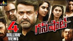 Gun Shot Full Movie | 2019 Latest Telugu Movies | Mohanlal Miya George Manjari | Sri Balaji Video