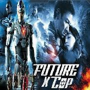 Future X Cop (2017) Latest Chinese Full Hindi Dubbed Movie | David Chiang Jacquelin | Action Movie