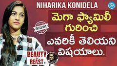 Niharika Konidela Exclusive Interview Beauty & Beast 1
