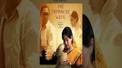 The Japanese Wife | Bengali Full Movie