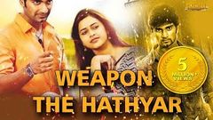 Weapon The Hathyar | Atharvaa, Sri Divya | G V Prakash Kumar | Full Movie Hindi