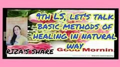 9th LS Basic Methods Of Healing In Natural Way