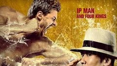 IP MAN AND 4 KINGS SUB INDO FULL MOVIE 2019