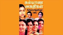 Kalyana Agathigal (1985) - Watch Free Full Length Tamil Movie Online