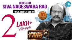 Director Siva Nageswara Rao Exclusive Interview Frankly With TNR 61 Talking Movies