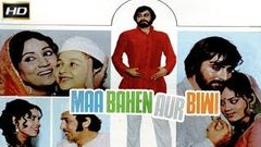 Maa Bahen Aur Biwi 1974 With English Subtitle - Dramatic Movie | Kabir Bedi, Prema Narayan, Raj