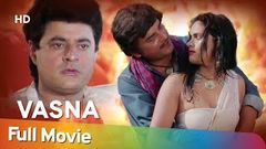 Vasna (HD) | Gajendra Chauhan | Rajesh Puri | Sripradha Nayantara | Bollywood Full Movie