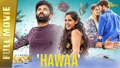 Chhal Hawaa - Full Hindi Movie | Chaitanya Madadi, Divi Prasanna, Phoebe Jakober | Full HD
