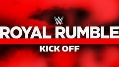 Royal Rumble Kickoff Jan 26, 2020
