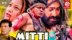 Mitti Full Hindi Movie {HD} Mukesh Tiwari | Ferdous Ahmed | Sharbani Mukherjee | Action Hindi Movie