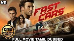 FAST CARS (2020) New Hollywood Movies in Tamil 2020 | Tamil Full Movie | Tamil Dubbed Movies