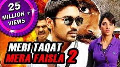 Meri Taqat Mera Faisla 2 | Full Hindi Dubbed Movie | Dhanush | Tamannaah