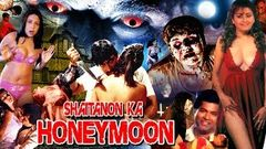 शैतानों का हनीमून II Full Hindi Movie II Shaitanon Ka Honeymoon II Dolly Minhas, CharanRaj