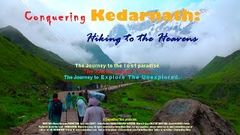 Conquering Kedarnath Hiking to the Heavens Feature Film - Rare film