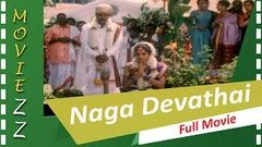 Naga Devathai Full Movie HD