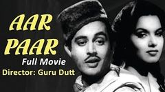 Aar Paar (1954) | Old Classic Bollywood Movie | Guru Dutt Shyama Johnny Walker