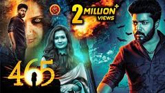465 (Four Six Five) Full Movie - 2018 Telugu Horror Movies - Karthik Raj Niranjana Manobala