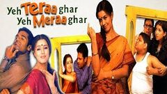 Yeh Teraa Ghar Yeh Meraa Ghar - Paresh Rawal Comedy Movie | Full Bollywood Movie HD