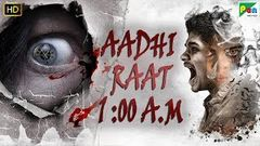 AADHI RAAT 1:00 A.M | Full Horror Hindi Dubbed Movie | Mohan Prasad, Sasvatha