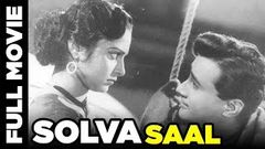 Solva Saal | HIndi Full Film | Dev Anand Waheeda Rehman