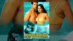 Khwahish - Himanshu Malik - Mallika Sherawat - Hot B Grade Full Movie