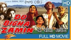 Do Bigha Zamin Hindi Full Movie HD | Balraj Sahni, Nirupa Roy, Nazir Hussain | Eagle Hindi Movies