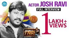 Actor Josh Ravi Full Interview || Frankly With TNR 79 || Talking Movies With iDream | 520