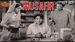 मुसाफिर 1957 Full Movie | Musafir | Dilip Kumar, Kishore Kumar, Suchitra Sen