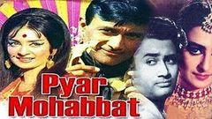 Pyar Mohabbat 1966 Movie | Dev Anand & Saira Banu | Dev Anand Hit Movie | 720P Full HD Video