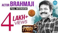 Actor Brahmaji Exclusive Interview Frankly with TNR 41 Talking Movies with iDream 230