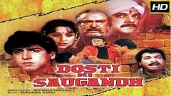 Dosti Ki Saugandh 1993 - Dramatic Movie | Chandni, Ajinkya Deo, Shakti Kapoor
