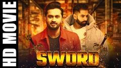 Latest Punjabi Movie 2020 | Sword | Roshan Prince | Parmish Verma | 2020