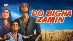 Do Bigha Zamin (HD) | Balraj Sahni | Nirupa Roy | Meena Kumari | Old Bollywood Movie
