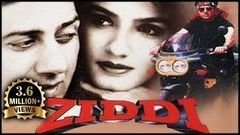 Ziddi Full Movie | Sunny Deol Ravina Tandon | Bollywood Action Movie