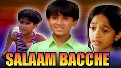 Salaam Bacche 2007 Full Hindi Movie | Meghan Jadhav, Ravi Behl, Vrajesh Hirjee, Razak Khan