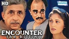 Encounter -The Killing {HD} - Naseeruddin Shah - Dilip Prabhavalkar - Ratna Pathak - Old Hindi Movie