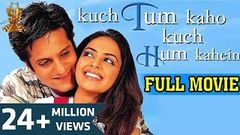 Kuch Tum Kaho Kuch Hum Kahein - Full Bollywood Hindi Film