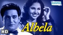 Albela 1951 Full Movie by Bhagwaan Dada First Indian Comedy Movie of Bollywood