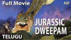 Jurassic Dweepam Hollywood Latest Movie | English Movies In Telugu 2016