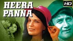 Heera Panna - Full HD Bollywood Romantic Movie | Dev Anand | Zeenat Aman | Rakhee Gulzar