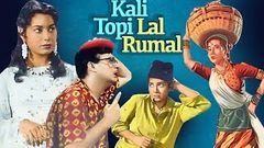 Kali Topi Lal Rumal 1959 I Chandrashekhar Shakila I Full Length Hindi Movie