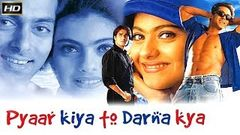 Pyaar Kiya Toh Darna Kya (1998) (HD) - Salman Khan – Kajol – Hindi Full Movie