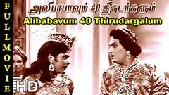 Alibabavum 40 Thirudargalum Full Movie HD | M. G. Ramachandran | Bhanumathi | T. R. Sundaram